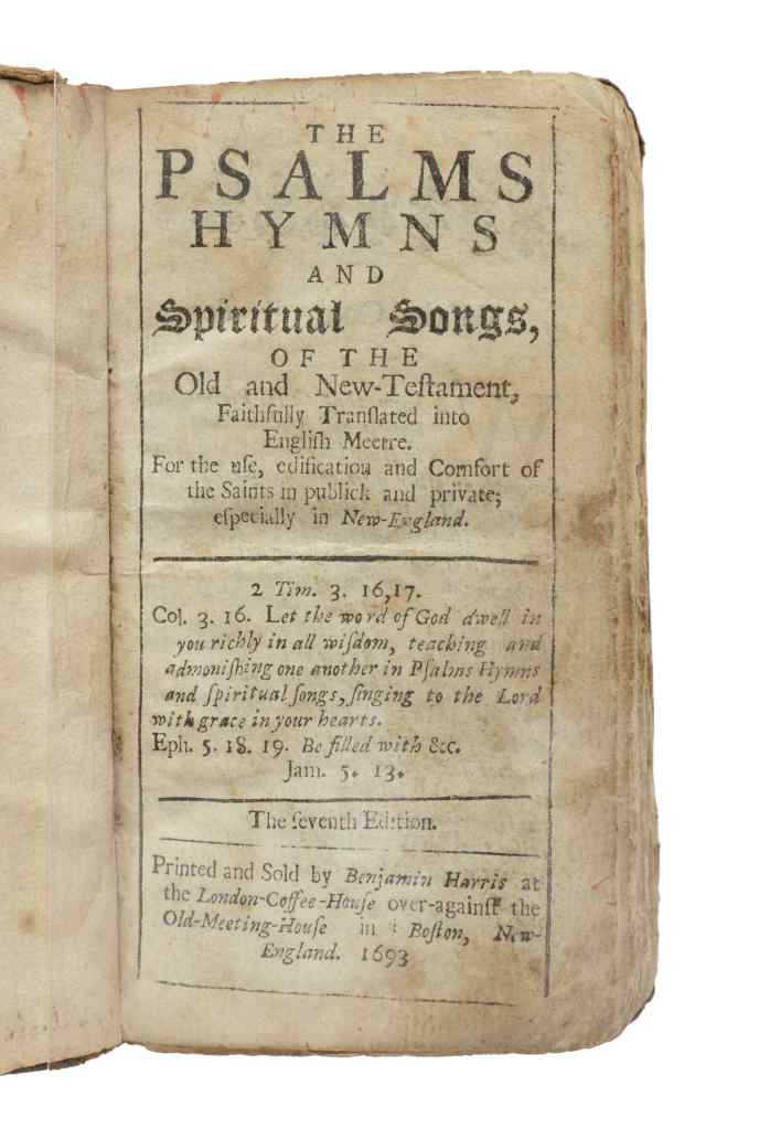 The first page of the Bay Psalms Book, from a seventh edition printed in 1693. This copy is the only known survivor from the edition. It could sell for $500,000.